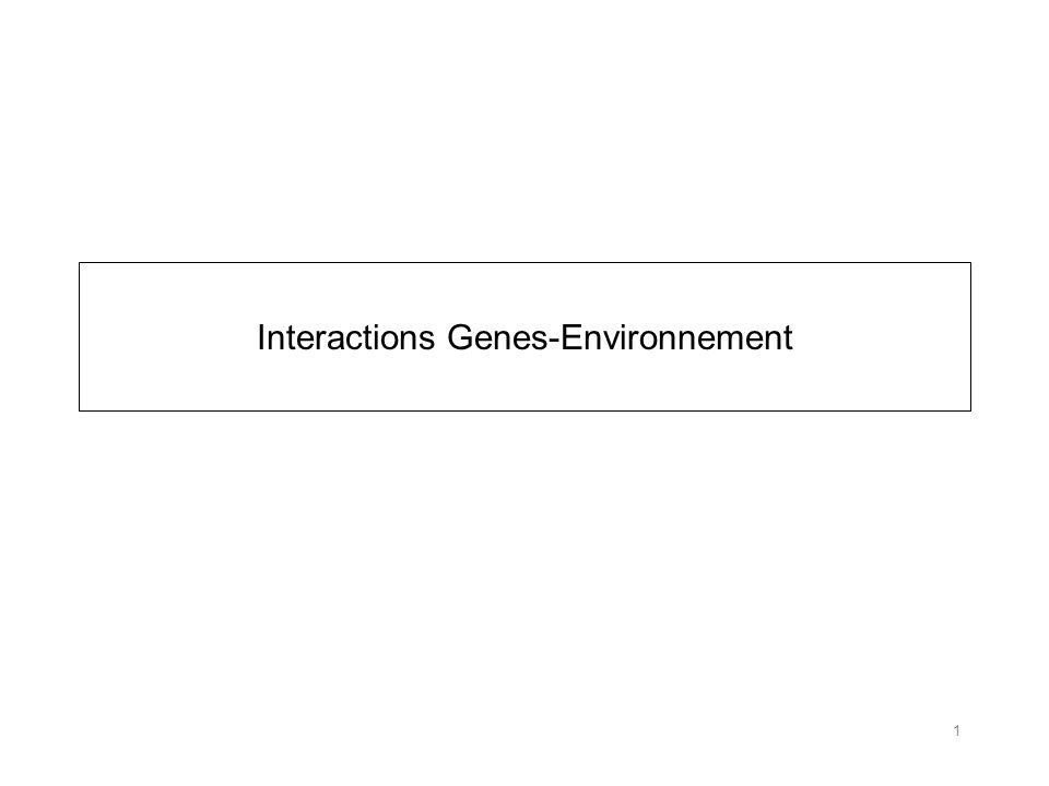 Interactions Genes-Environnement 1
