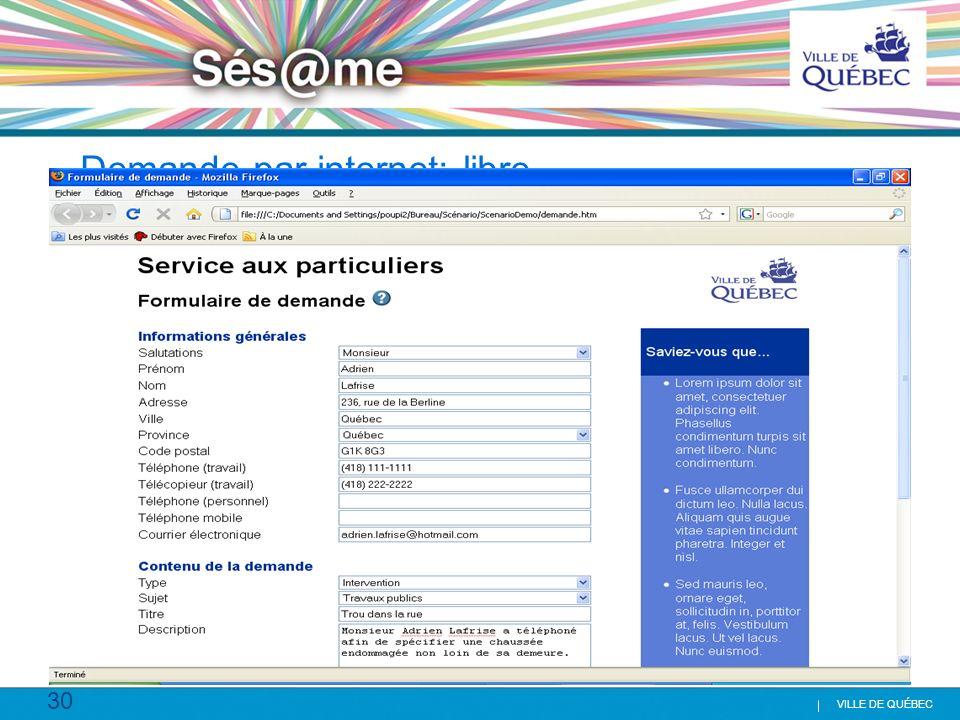 30 VILLE DE QUÉBEC Demande par internet: libre service
