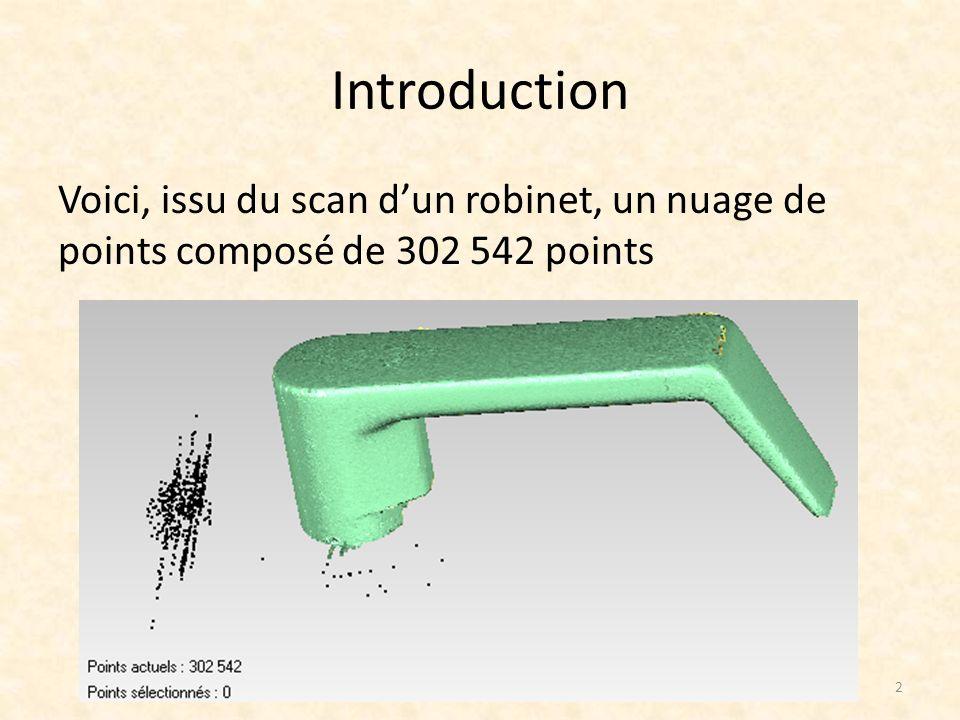 d) Réduire le bruit La réduction du bruit peut être appliquée afin de lisser le maillage de lobjet.