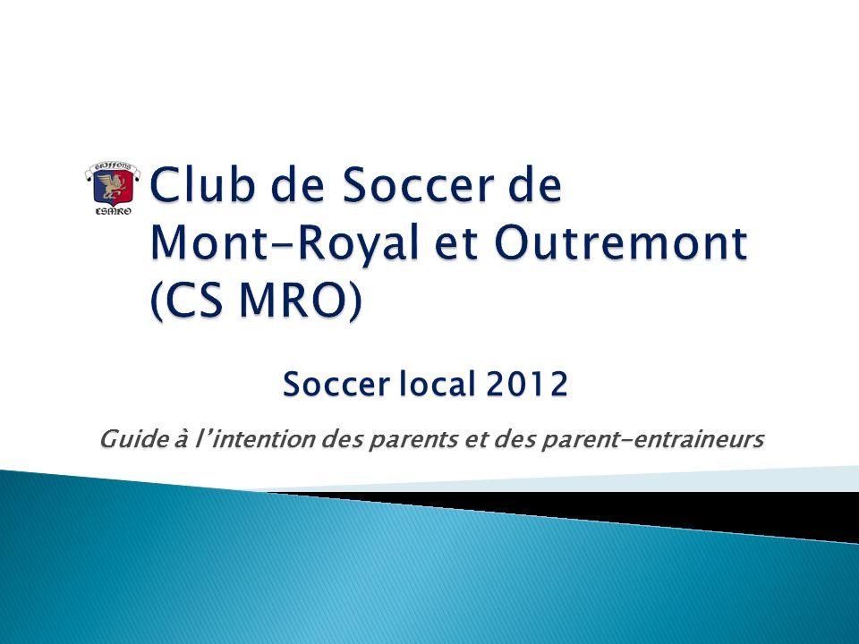 Mandaté par les services de sports et loisirs de Mont-Royal et Outremont, le Club de Soccer Les Griffons de MRO (CSMRO) a pour mission de promouvoir, dorganiser et de développer toutes les activités reliées à la pratique du soccer chez les jeunes et les adultes des deux arrondissements.