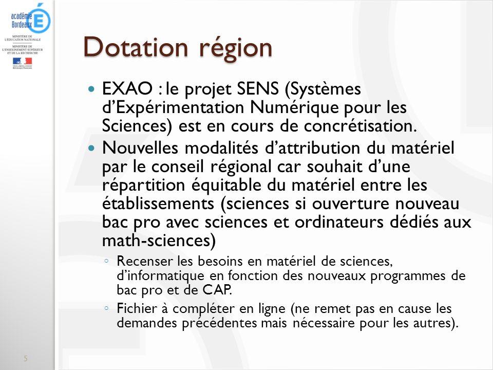 Dotation région EXAO : le projet SENS (Systèmes dExpérimentation Numérique pour les Sciences) est en cours de concrétisation. Nouvelles modalités datt
