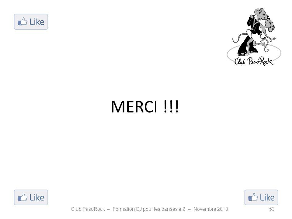 MERCI !!! Club PasoRock – Formation DJ pour les danses à 2 – Novembre 201353