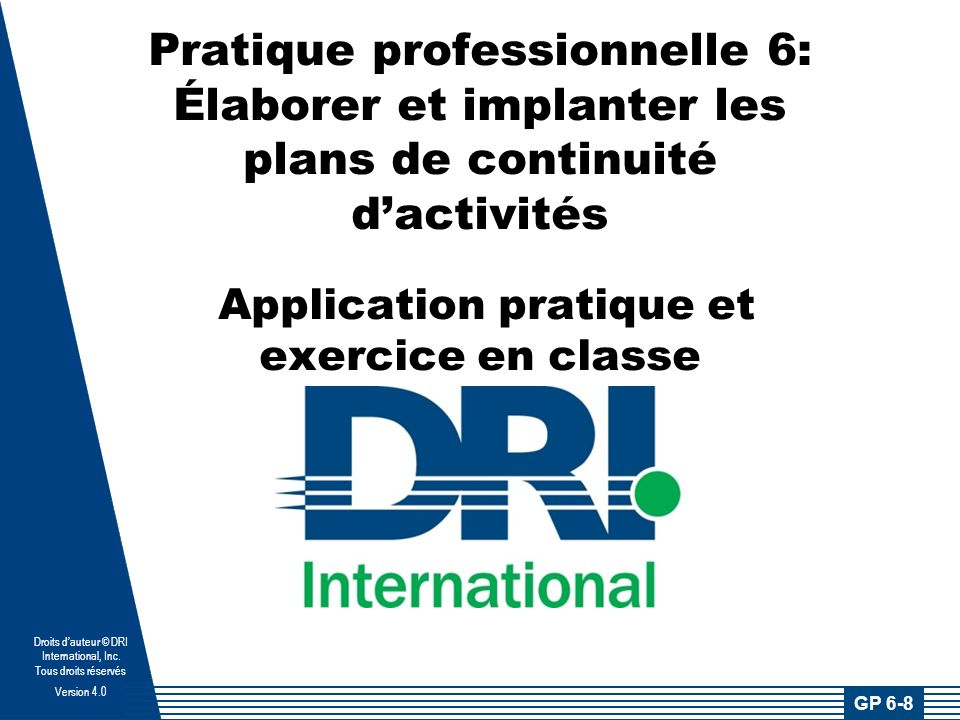 Droits dauteur © DRI International, Inc.
