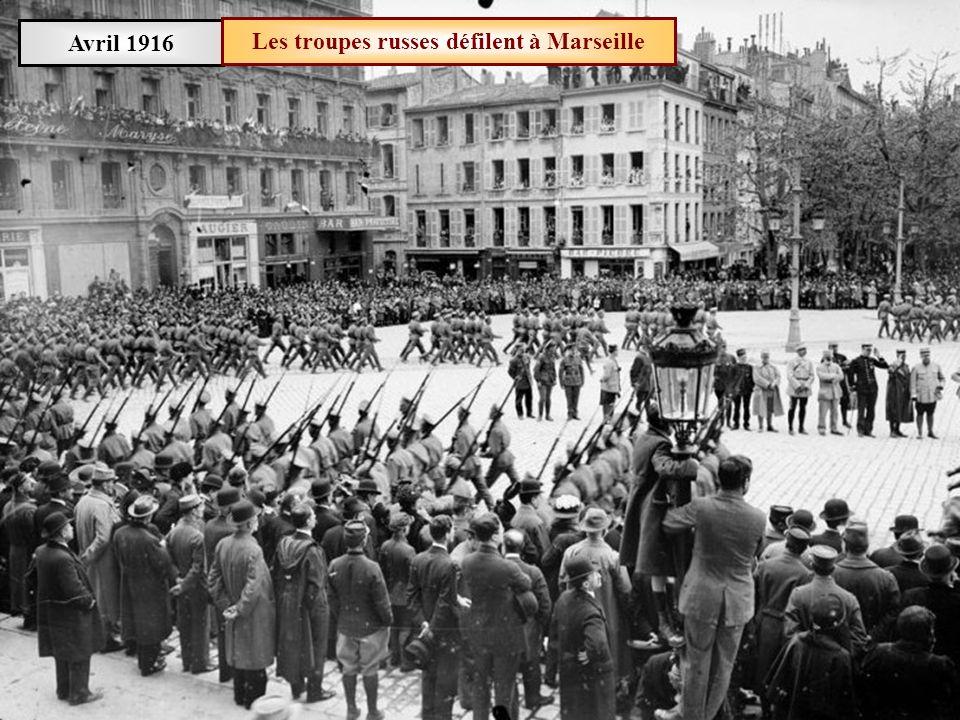 Avril 1916 Des soldats russes débarquent à Marseille