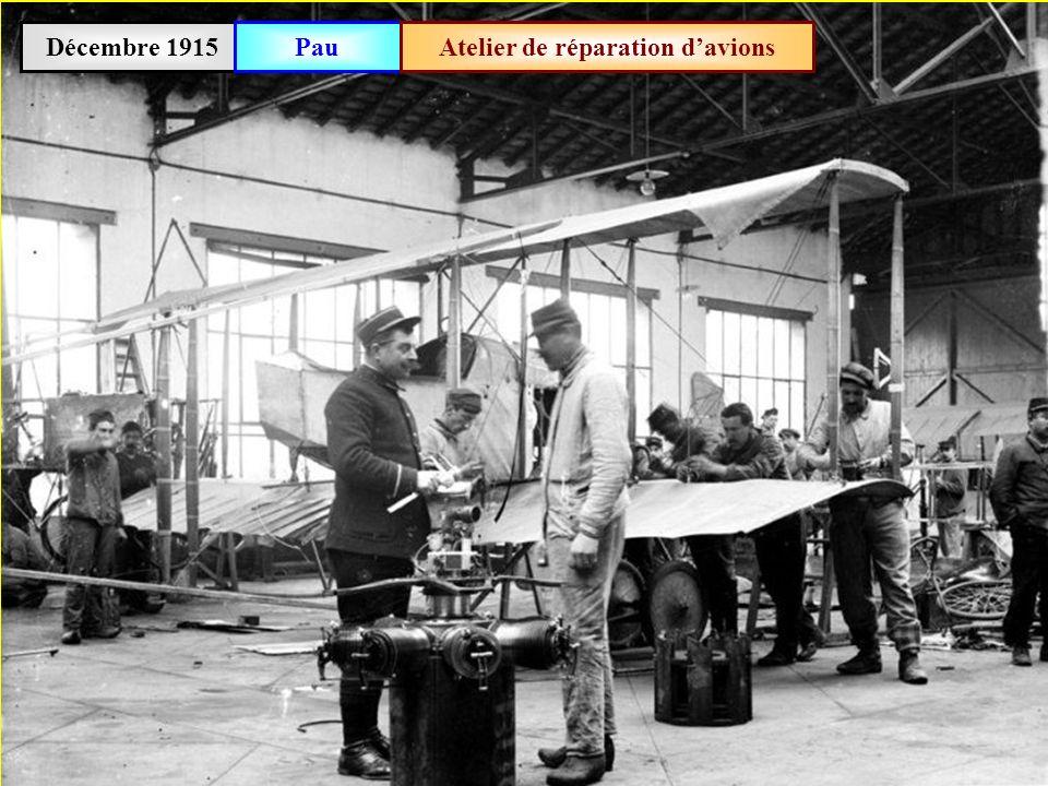 Décembre 1915PauAtelier de réparation davions