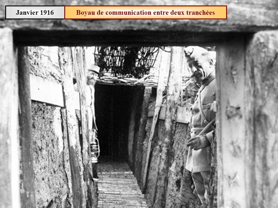 Janvier 1916Boyau de communication entre deux tranchées