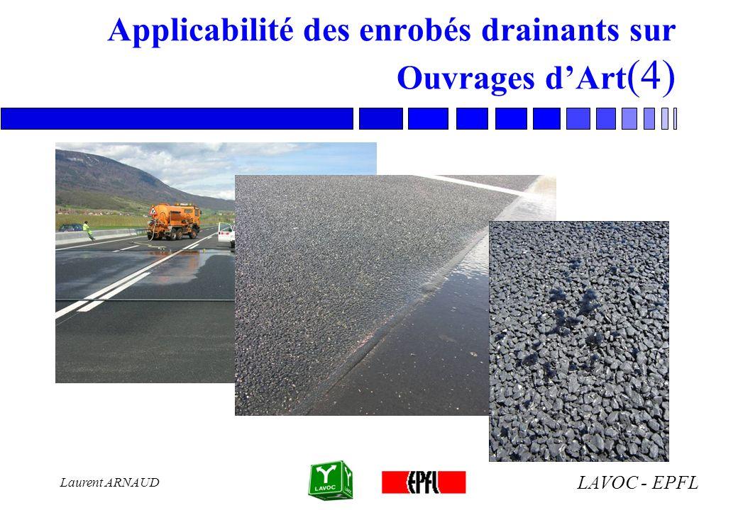 LAVOC - EPFL Laurent ARNAUD Applicabilité des enrobés drainants sur Ouvrages dArt (4)