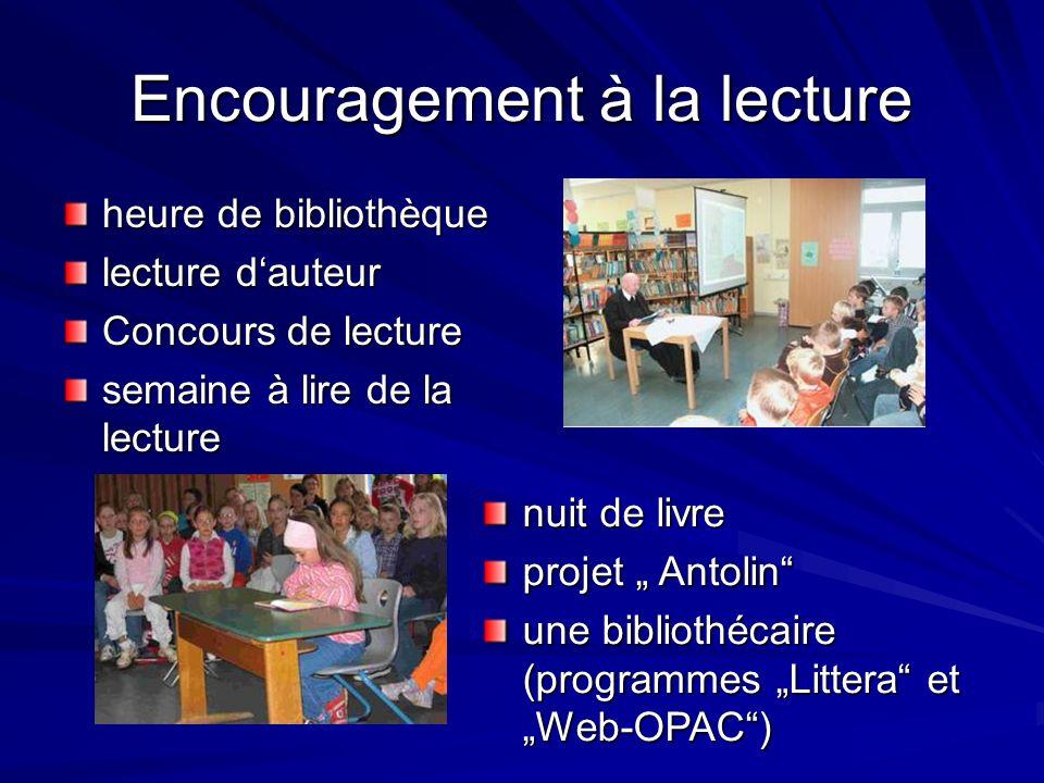 Encouragement à la lecture heure de bibliothèque lecture dauteur Concours de lecture semaine à lire de la lecture nuit de livre projet Antolin une bibliothécaire (programmes Littera et Web-OPAC)