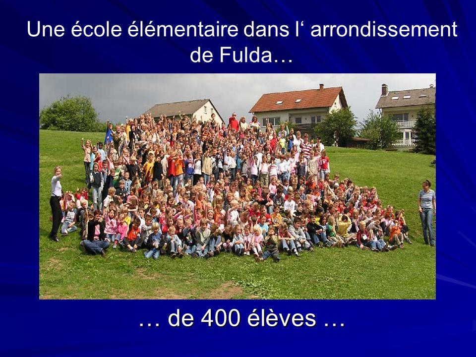 … de 400 élèves … Une école élémentaire dans l arrondissement de Fulda…