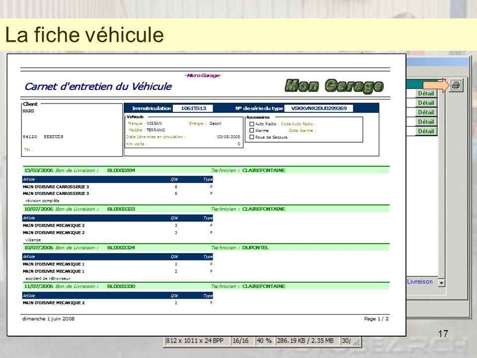 17 La fiche véhicule * Une fiche véhicule complète qui « colle » aux cartes grises Une fiche véhicule Scannez, attachez puis visualisez les cartes gri