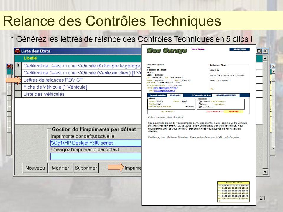 21 Relance des Contrôles Techniques * Générez les lettres de relance des Contrôles Techniques en 5 clics ! Certificat de cession de véhicule