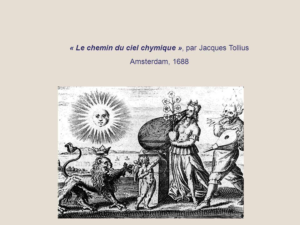 « Le chemin du ciel chymique », par Jacques Tollius Amsterdam, 1688