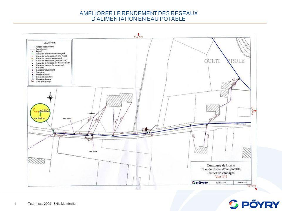 Techn eau 2009 - ENIL Mamirolle4 Scan réseau AMELIORER LE RENDEMENT DES RESEAUX DALIMENTATION EN EAU POTABLE