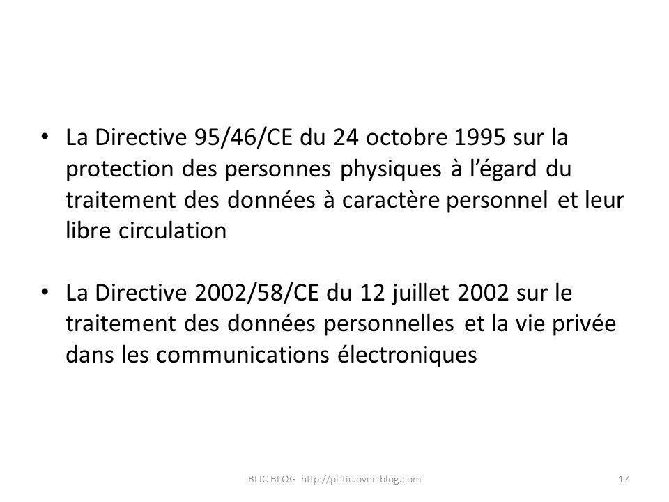 La Directive 95/46/CE du 24 octobre 1995 sur la protection des personnes physiques à légard du traitement des données à caractère personnel et leur li