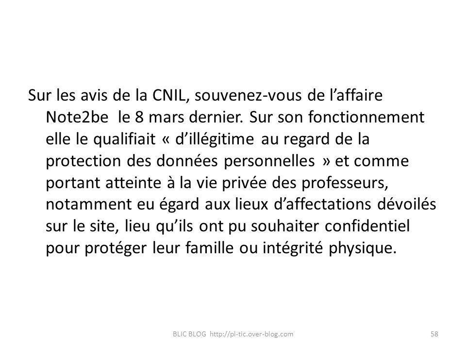 Sur les avis de la CNIL, souvenez-vous de laffaire Note2be le 8 mars dernier. Sur son fonctionnement elle le qualifiait « dillégitime au regard de la