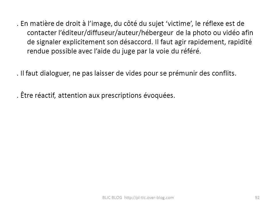 . En matière de droit à limage, du côté du sujet victime, le réflexe est de contacter léditeur/diffuseur/auteur/hébergeur de la photo ou vidéo afin de