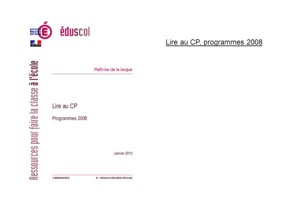 Lire au CP, programmes 2008