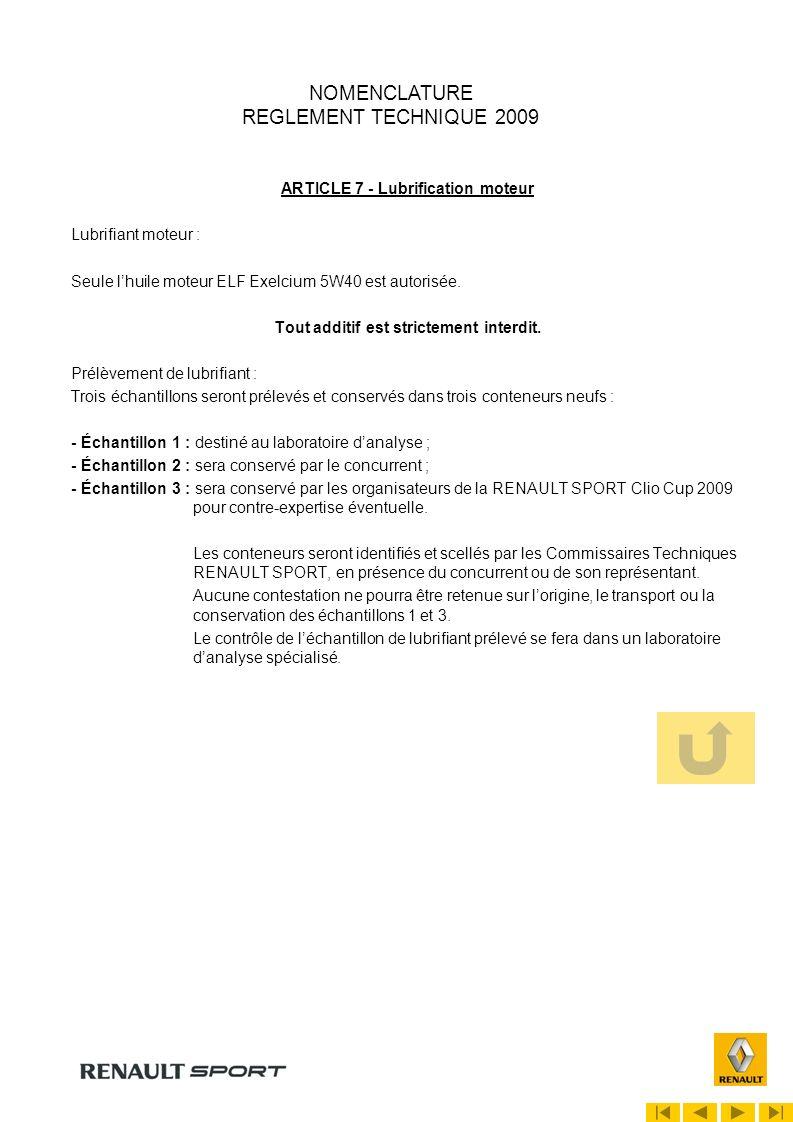 REGLEMENT TECHNIQUE 2009 ARTICLE 5 - Moteur 5.1.