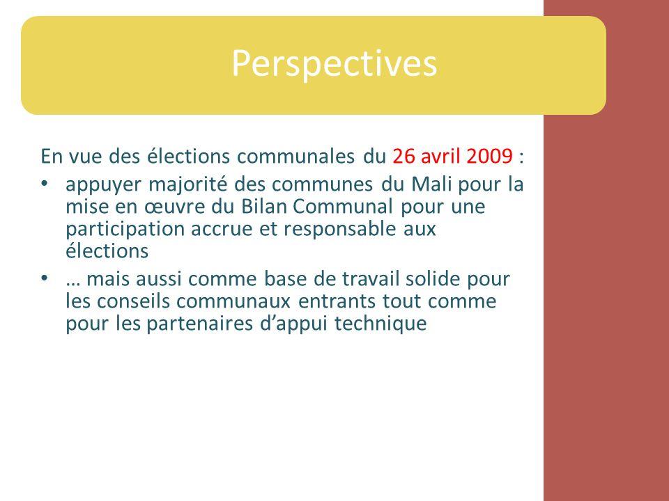 En vue des élections communales du 26 avril 2009 : appuyer majorité des communes du Mali pour la mise en œuvre du Bilan Communal pour une participatio