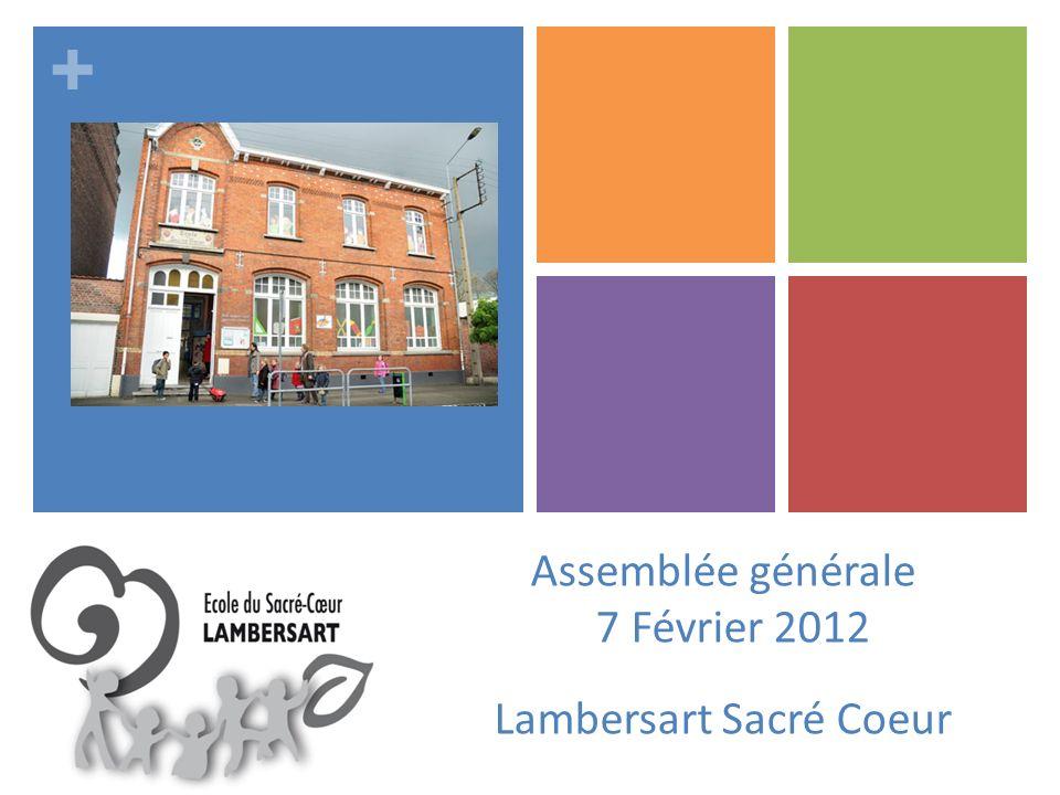 + Assemblée générale 7 Février 2012 Lambersart Sacré Coeur