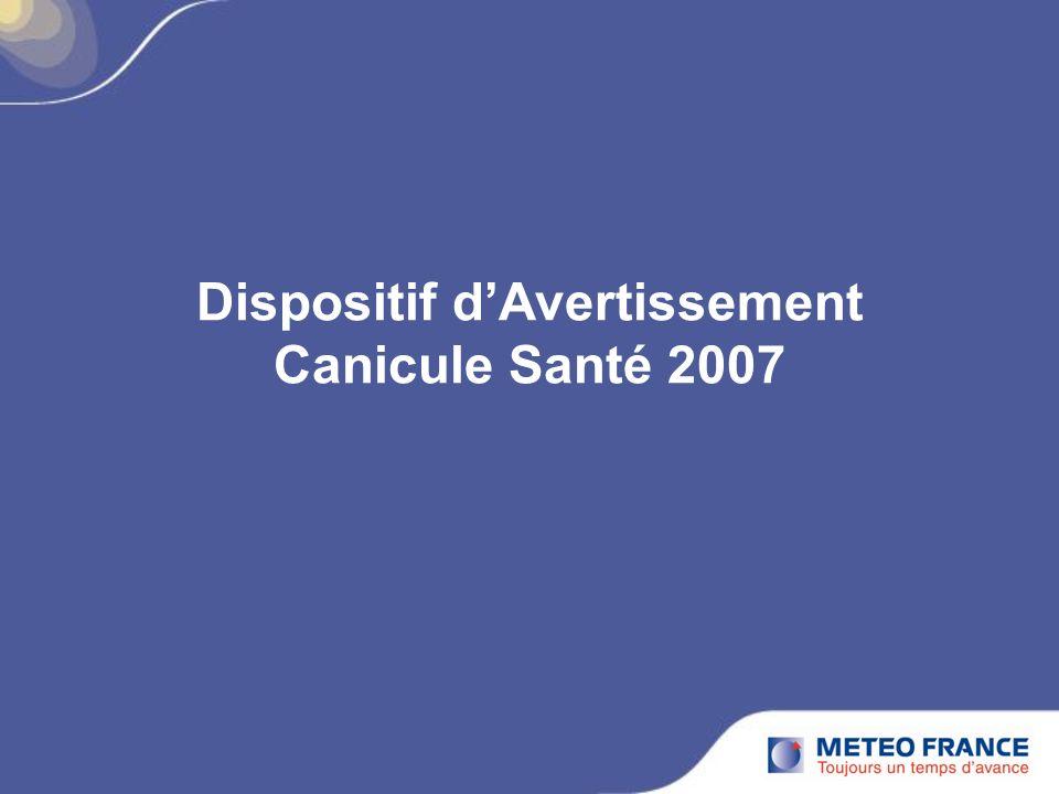 Dispositif dAvertissement Canicule Santé 2007