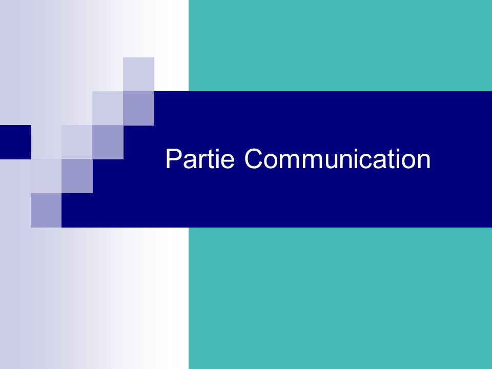 Partie Communication