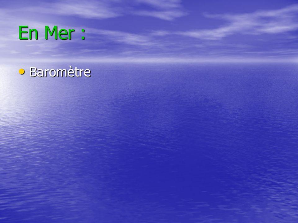 En Mer : Baromètre Baromètre