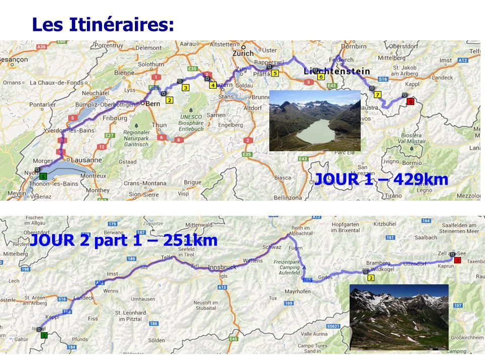 Les Itinéraires: JOUR 1 – 429km JOUR 2 part 1 – 251km