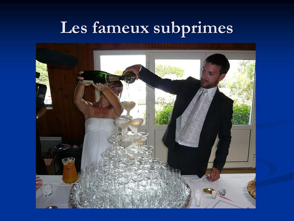 Les fameux subprimes