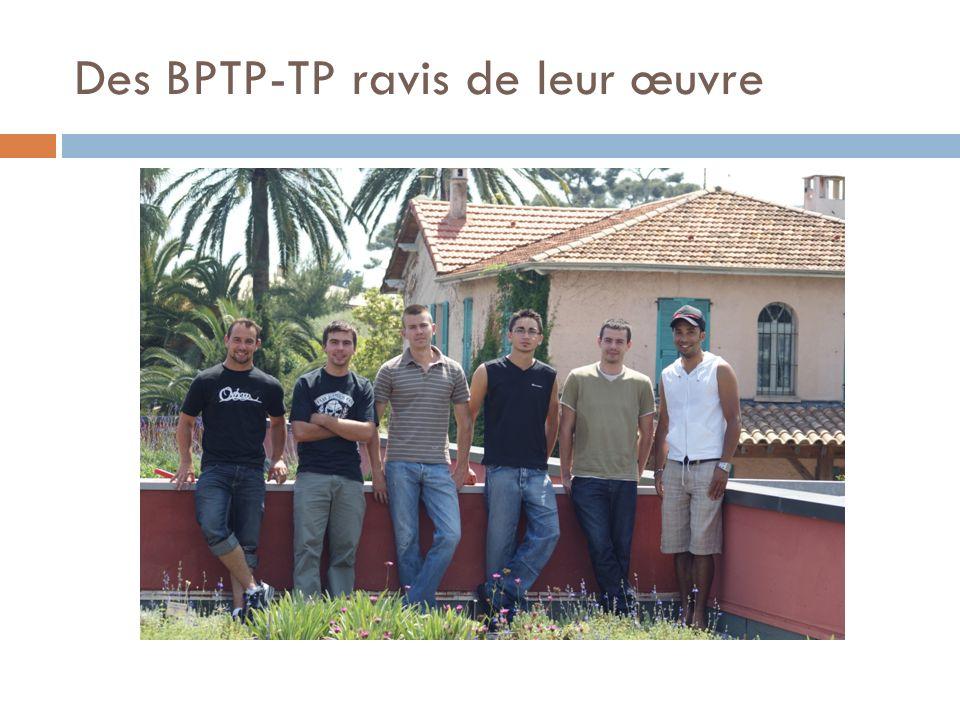 Des BPTP-TP ravis de leur œuvre