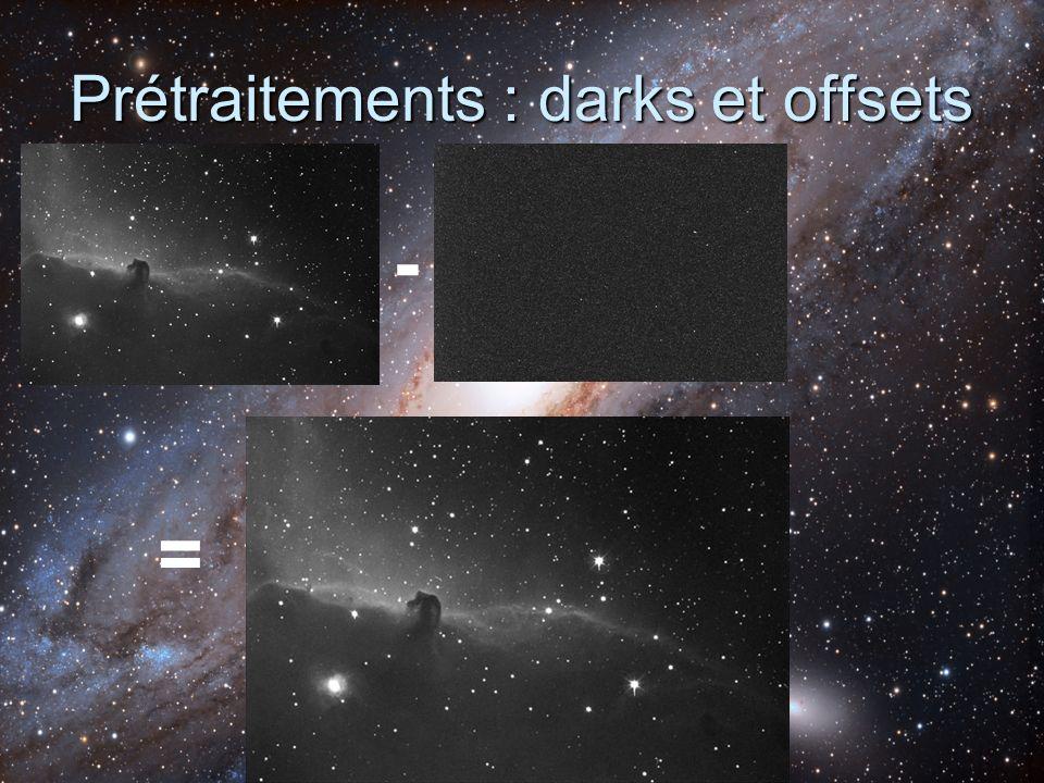 Prétraitements : darks et offsets - =