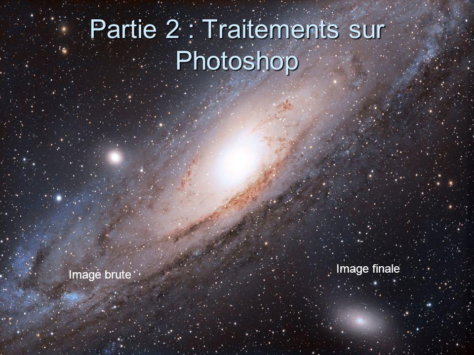 Partie 2 : Traitements sur Photoshop Image finale Image brute