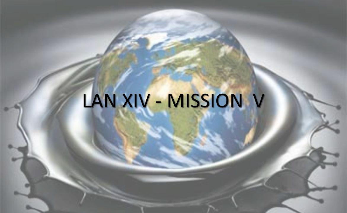 LAN XIV - MISSION V