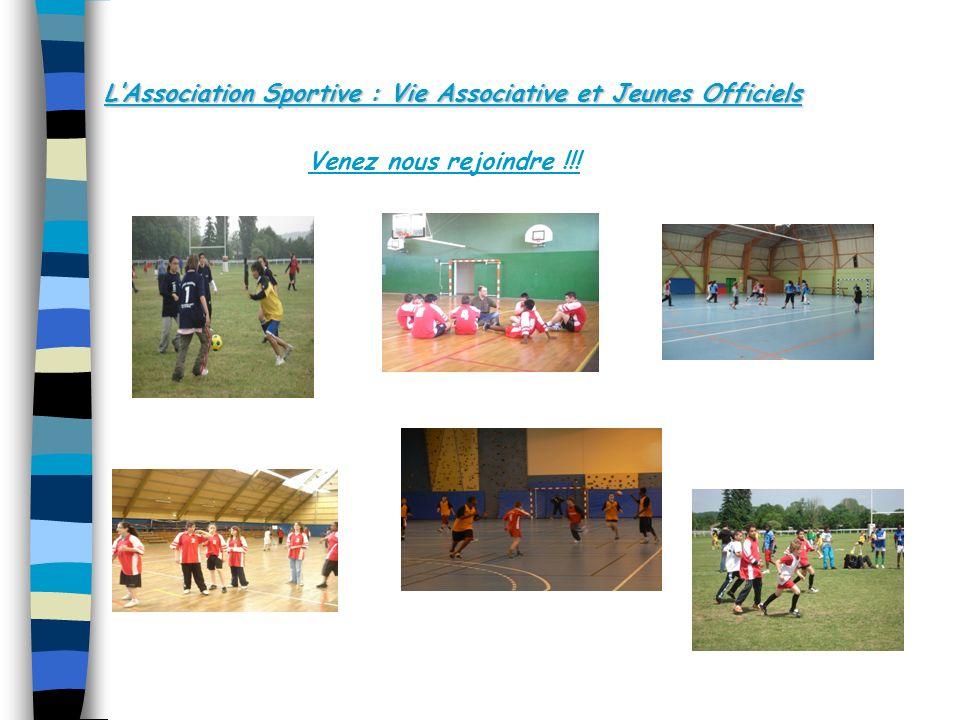 LAssociation Sportive : Vie Associative et Jeunes Officiels Venez nous rejoindre !!!