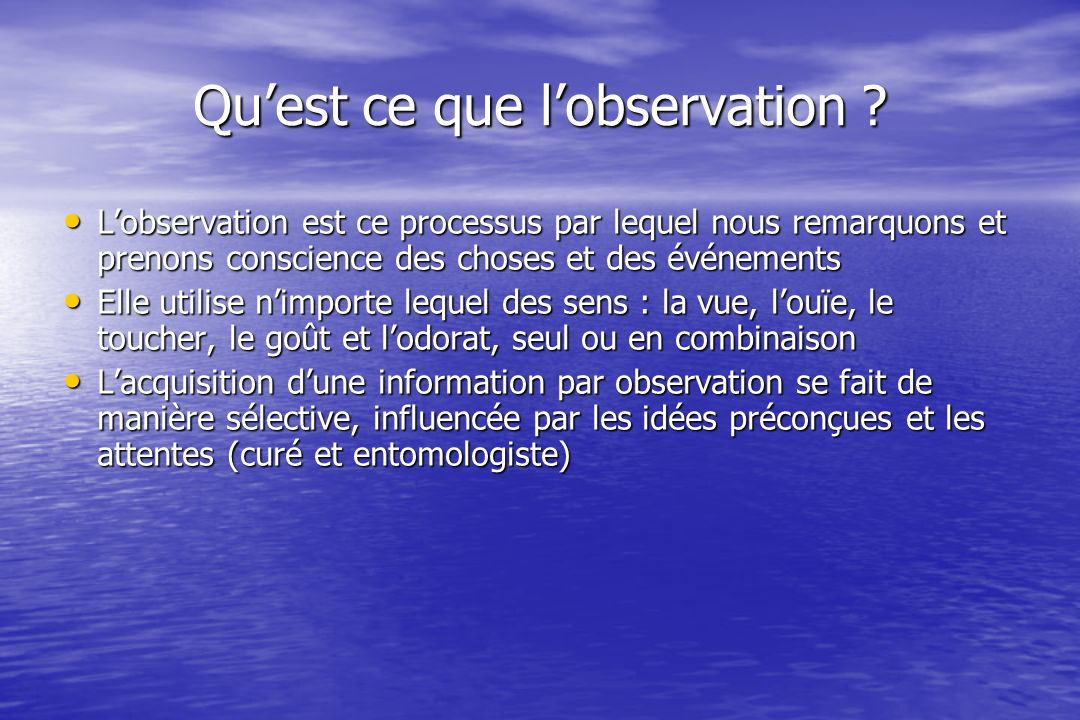 Quest ce que lobservation .