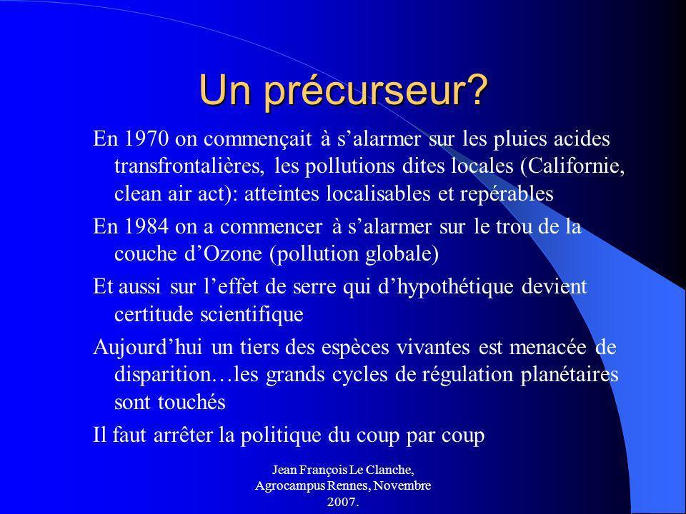 Jean François Le Clanche, Agrocampus Rennes, Novembre 2007. Un précurseur? En 1970 on commençait à salarmer sur les pluies acides transfrontalières, l