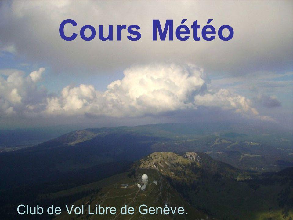 Cours Météo Club de Vol Libre de Genève.