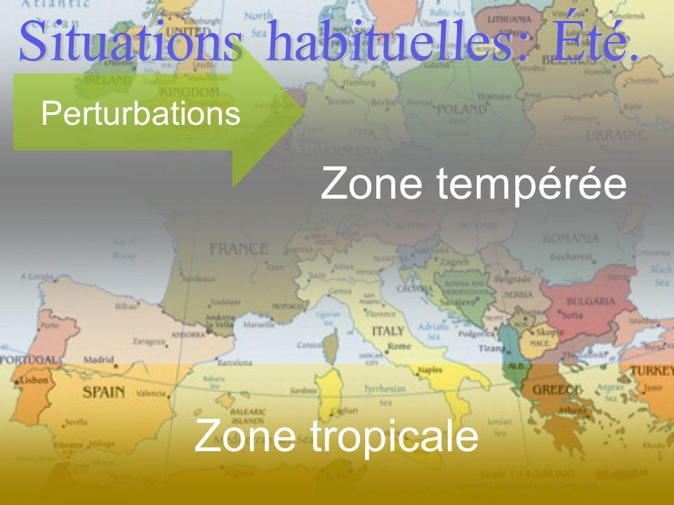 Zone tempérée Perturbations Zone tropicale