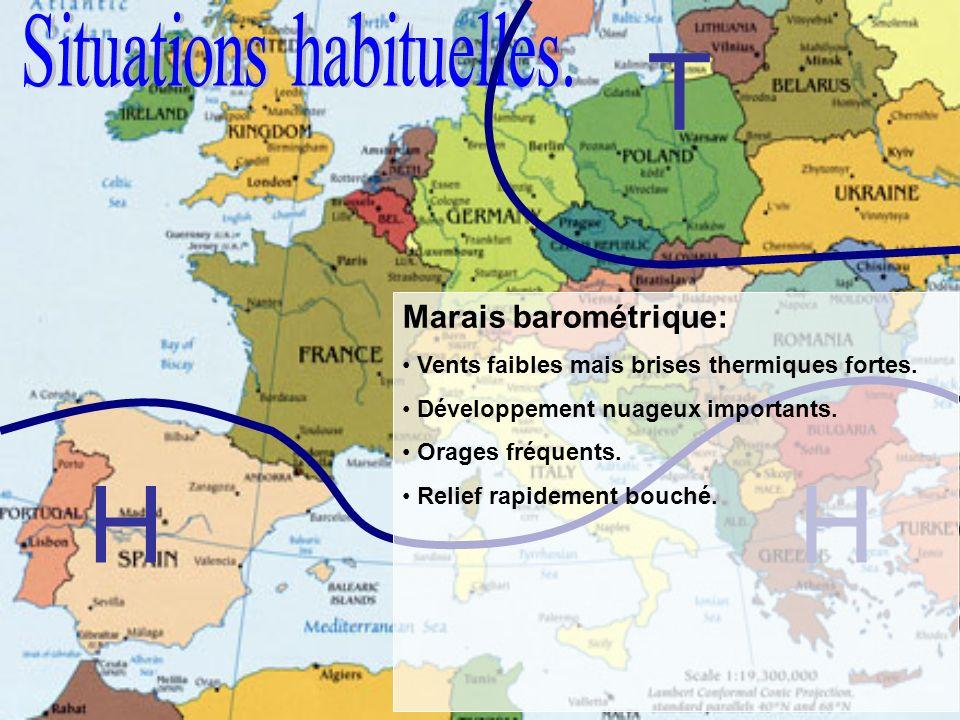 HH T Marais barométrique: Vents faibles mais brises thermiques fortes. Développement nuageux importants. Orages fréquents. Relief rapidement bouché.