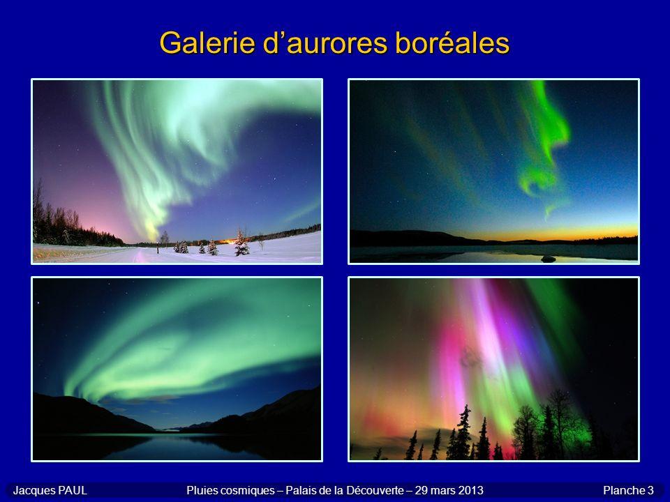 Planche 14Jacques PAULPluies cosmiques – Palais de la Découverte – 29 mars 2013 Le lendemain sur Terre