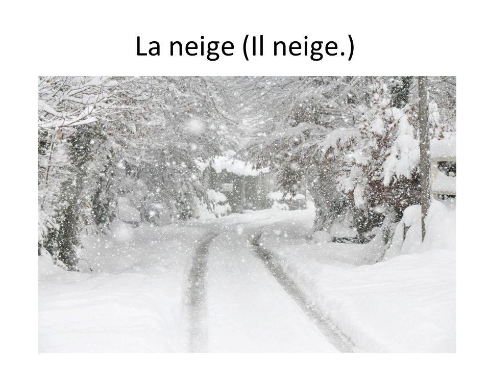 La neige (Il neige.)