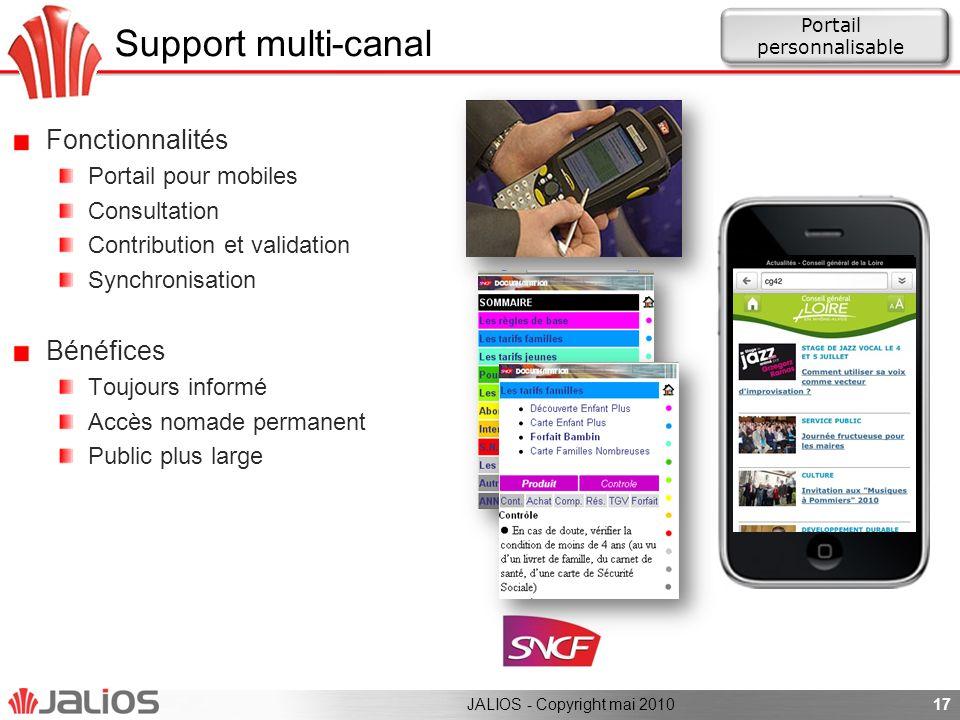 Support multi-canal Fonctionnalités Portail pour mobiles Consultation Contribution et validation Synchronisation Bénéfices Toujours informé Accès noma