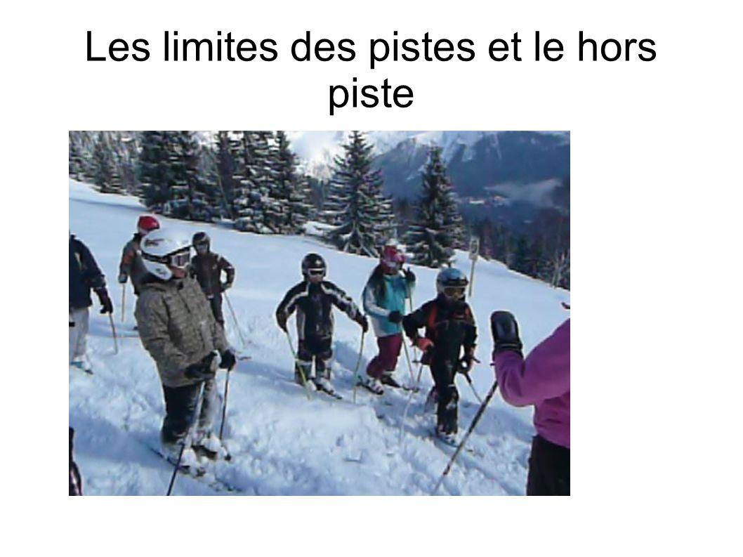 Assurer sa propre sécurité et celle du groupe Respecter les règles du skieur S arrêter en bord de piste
