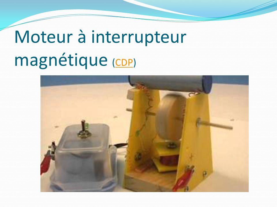 Moteur à interrupteur magnétique (CDP)CDP