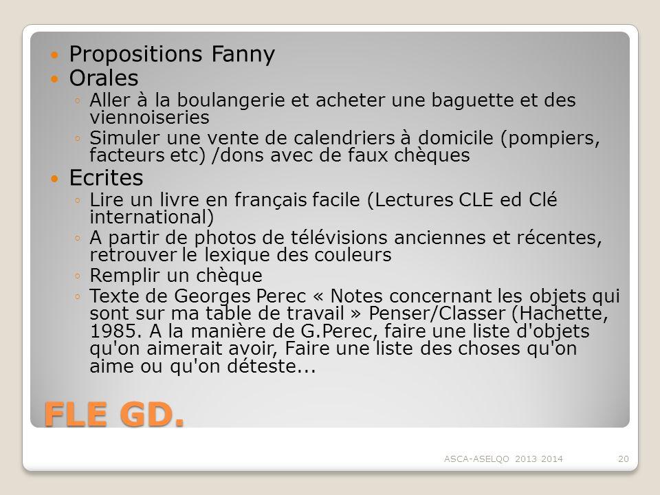 FLE GD. Propositions Fanny Orales Aller à la boulangerie et acheter une baguette et des viennoiseries Simuler une vente de calendriers à domicile (pom