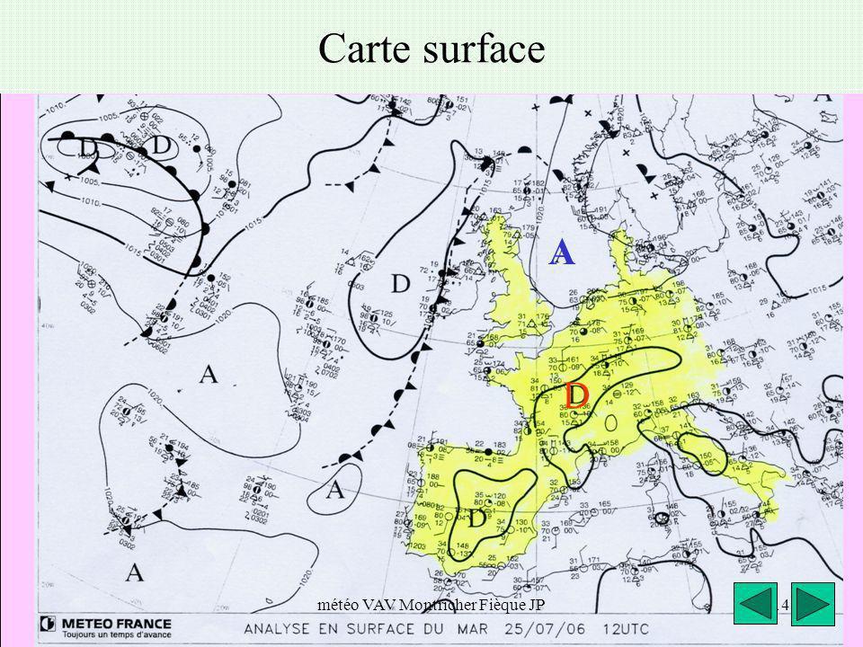 météo VAV Montricher Fièque JP14 Carte surface D A