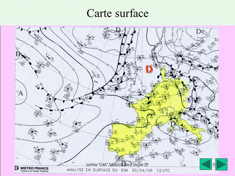 météo VAV Montricher Fièque JP19 Carte surface D