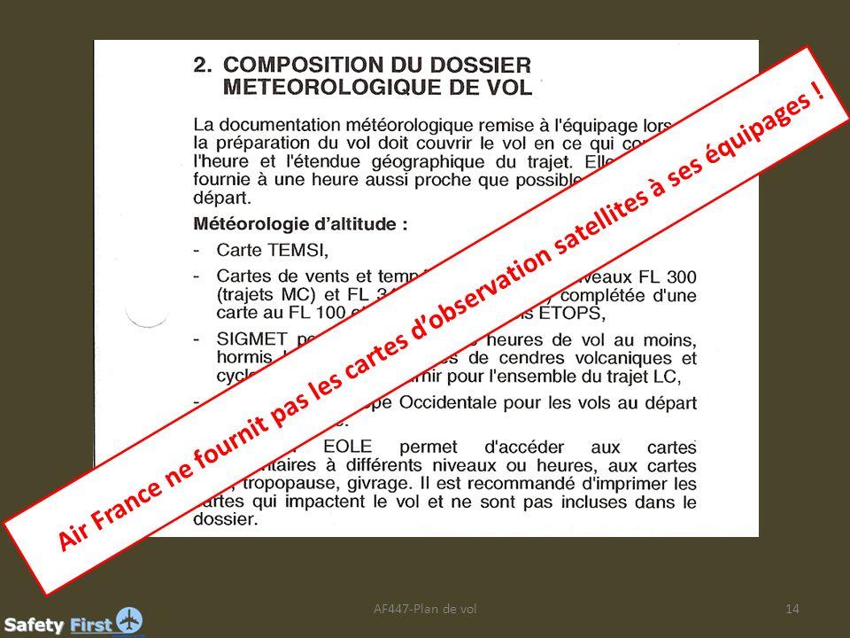 AF447-Plan de vol14 Air France ne fournit pas les cartes dobservation satellites à ses équipages !
