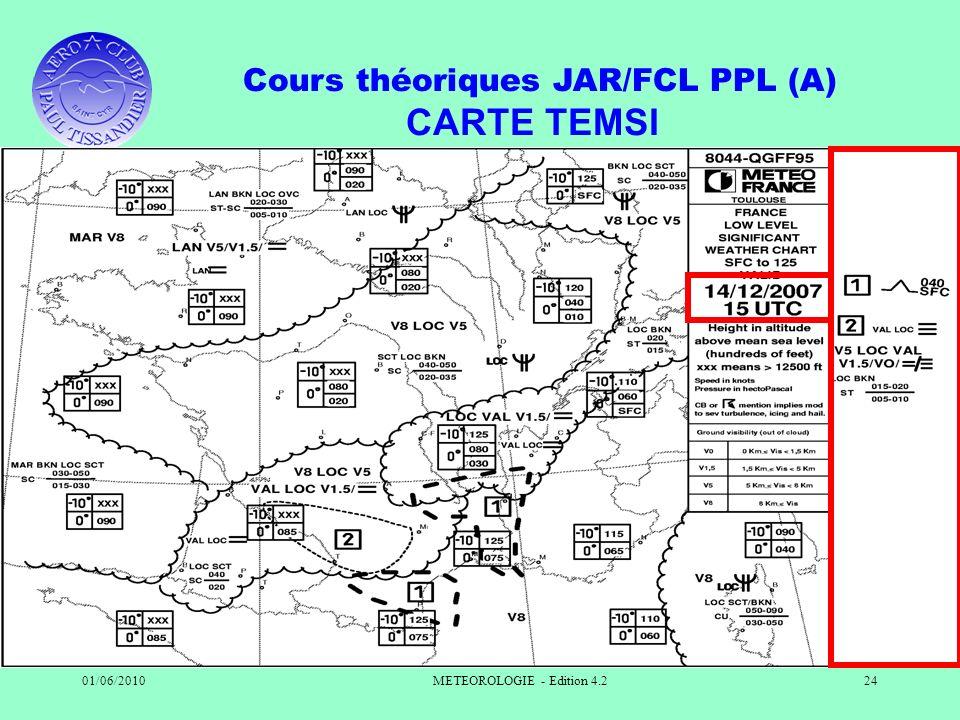 Cours théoriques JAR/FCL PPL (A) 01/06/2010METEOROLOGIE - Edition 4.224 CARTE TEMSI