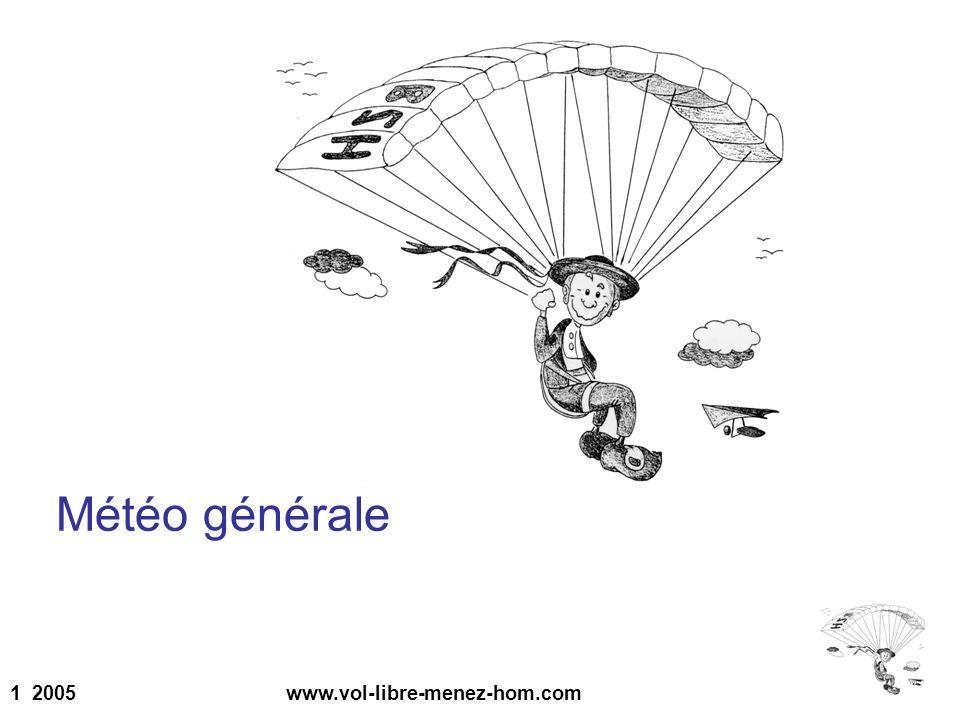 1 2005 www.vol-libre-menez-hom.com Météo générale